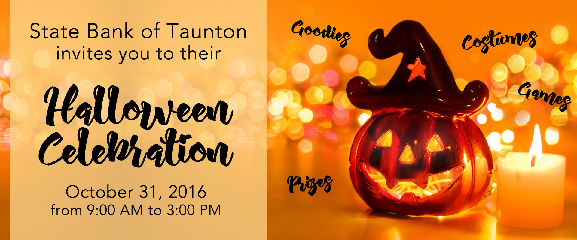 State Bank of Taunton invites to their Halloween Celebration on October 31, 2016