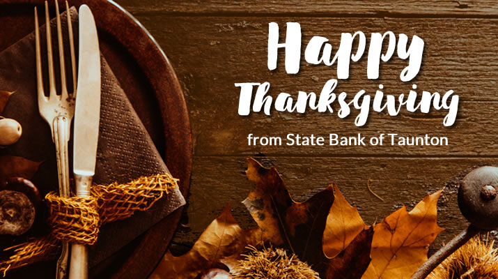 Happy Thanksgiving from State Bank of Taunton
