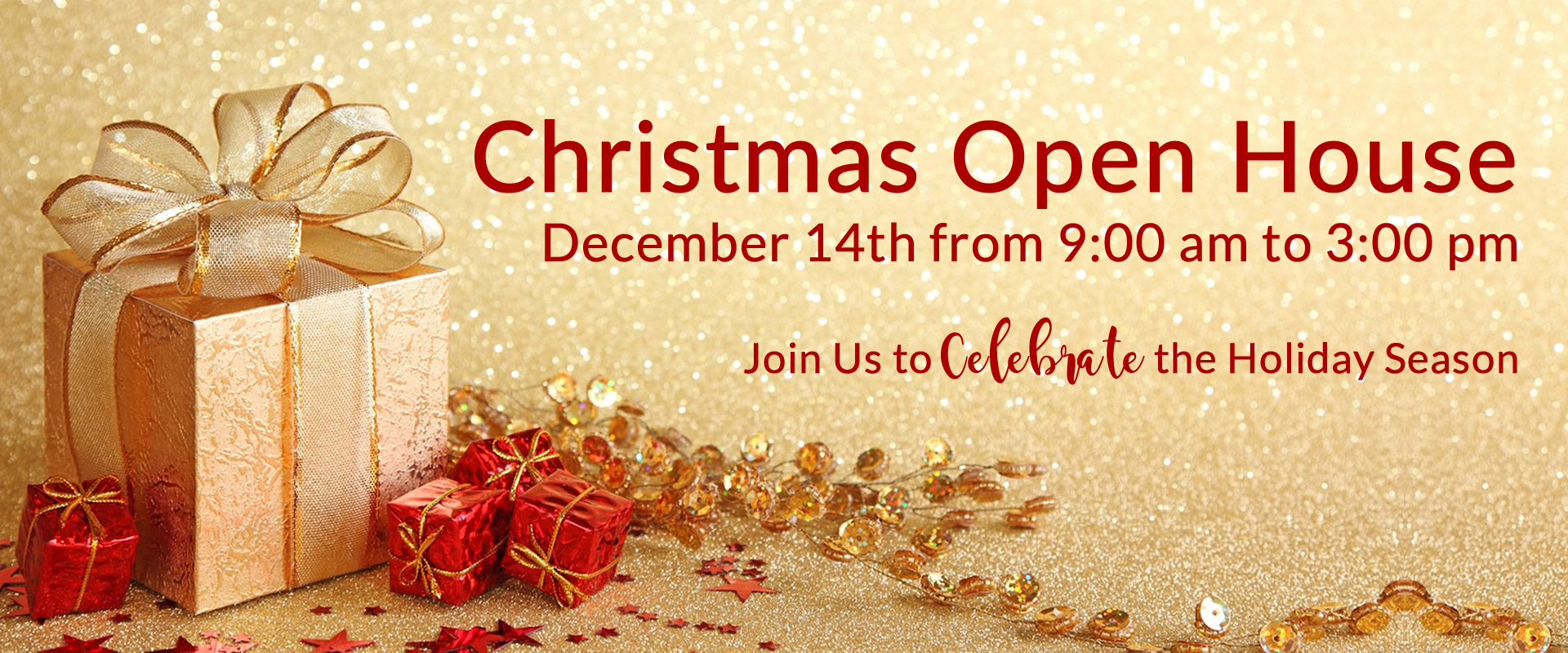 Christmas Open House on December 14 from 9 am to 3 pm.