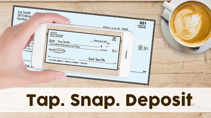 Tap. Snap. Deposit. Introduce Mobile Check Deposit to the State Bank of Taunton mobile app.